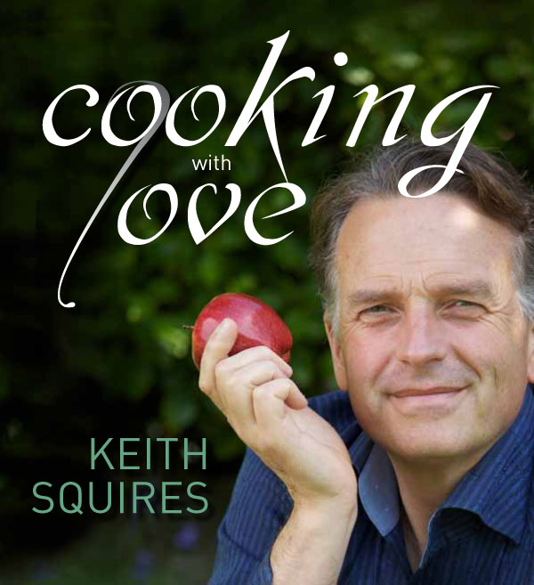 Image result for cooking with love keith squires